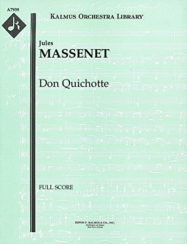 Don Quichotte: Full Score [A7939] by E.F.Kalmus