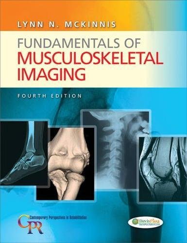 Fundamentals of Musculoskeletal Imaging (Contemporary Perspectives in Rehabilitation)