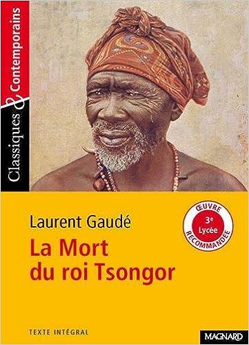 177 - mort du roi tsongor7 Classiques & contemporains: Amazon.es: Gaude Laurent: Libros en idiomas extranjeros