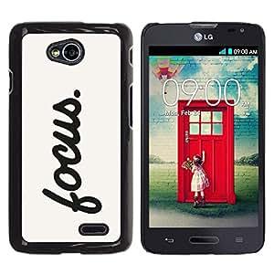 Be Good Phone Accessory // Dura Cáscara cubierta Protectora Caso Carcasa Funda de Protección para LG Optimus L70 / LS620 / D325 / MS323 // Focus Motivational Sign Quote Inspiration