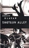 Shotgun Alley par Klavan