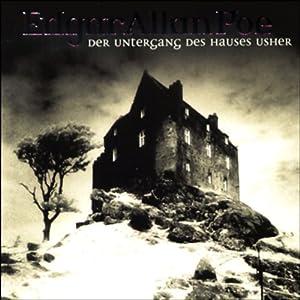 Der Untergang des Hauses Usher (Edgar Allan Poe 3) Hörspiel
