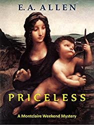Priceless: An Edwardian Mystery (Montclaire Weekend Mysteries Book 11)