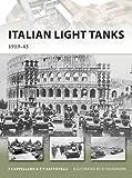 Italian Light Tanks: 1919–45 (New Vanguard)