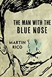 The Man with the Blue Nose