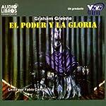 El Poder y la Gloria [The Power and the Glory] | Graham Greene