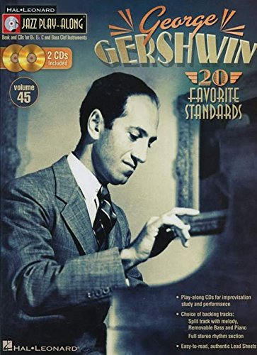 - George Gershwin: Jazz Play-Along Volume 45 Book/2-CD Pack