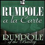 Rumpole a la Carte | John Mortimer