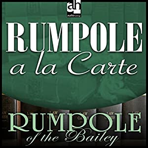 Rumpole a la Carte Audiobook