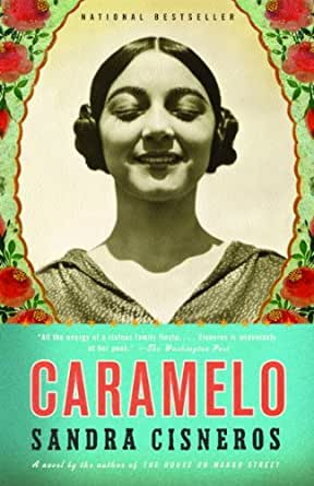 Caramelo (Vintage Contemporaries) - Kindle edition by Sandra ...