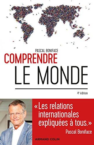 comprendre-le-monde-4e-ed-les-relations-internationales-expliquees-a-tous-french-edition