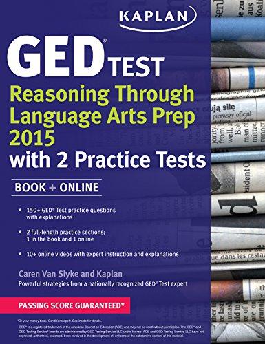 Kaplan GED Test Reasoning Through Language Arts Prep 2015: Book + Online (Kaplan Test Prep) by Kaplan Publishing