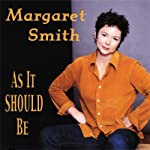 As It Should Be | Margaret Smith