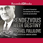 Rendezvous with Destiny | Michael Fullilove