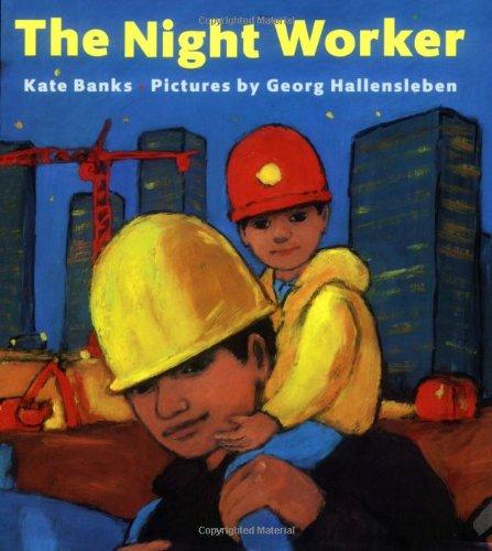The Night Worker [Kate Banks] (Tapa Blanda)
