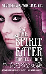 The Spirit Eater (The Legend of Eli Monpress Book 3)