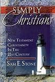 Simply Christians, Sam E. Stone, 089900489X
