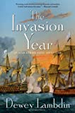 The Invasion Year: An Alan Lewrie Naval Adventure