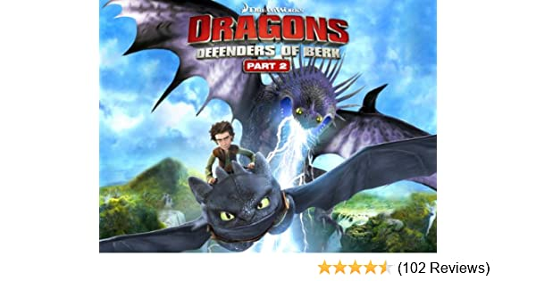 Amazon Com Watch Dragons Defenders Of Berk Season 2 Prime Video