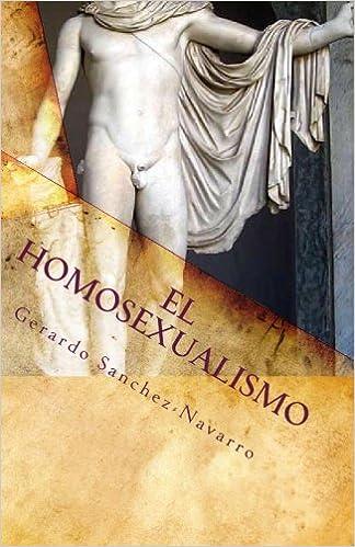 Libro gratis para descargar. El Homosexualismo: Volume 1 1451539533 en español PDF RTF DJVU