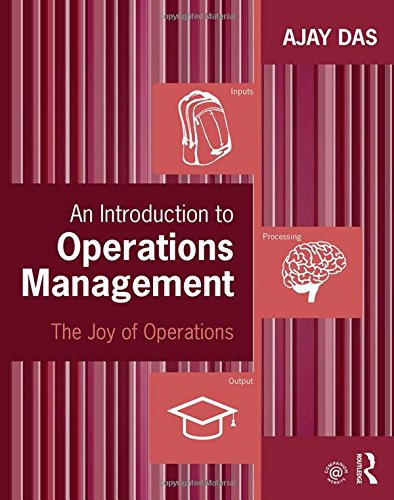 An Introduction to Operations Management: The Joy of Operations