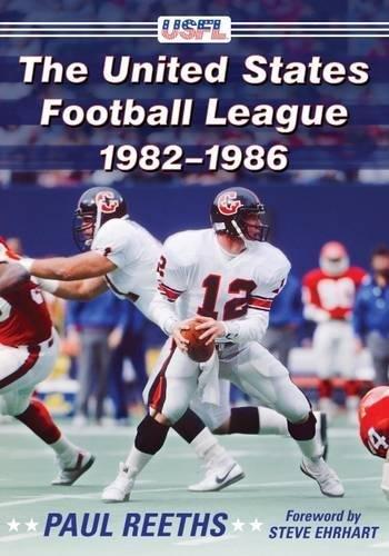 The United States Football League, 1982-1986