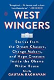 #2: West Wingers: Stories from the Dream Chasers, Change Makers, and Hope Creators Inside the Obama White House