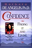 Confidence, Barbara De Angelis, 1561705284