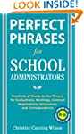 Perfect Phrases for School Administra...