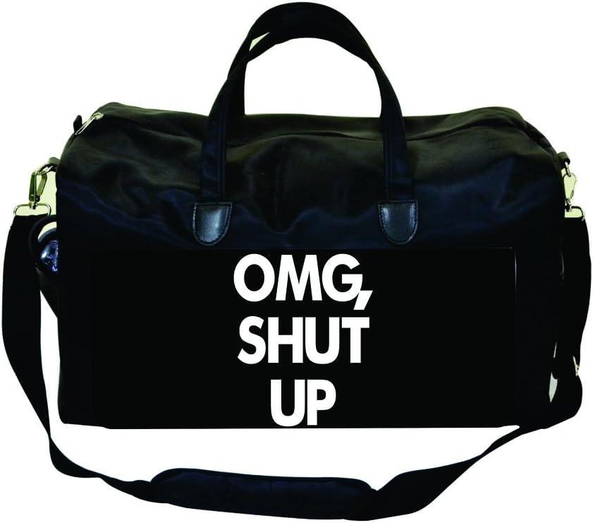 OMG Shut Up Black Gym Bag