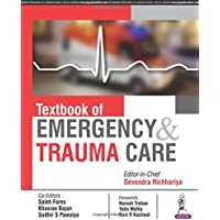 Textbook of Emergency and Trauma Care