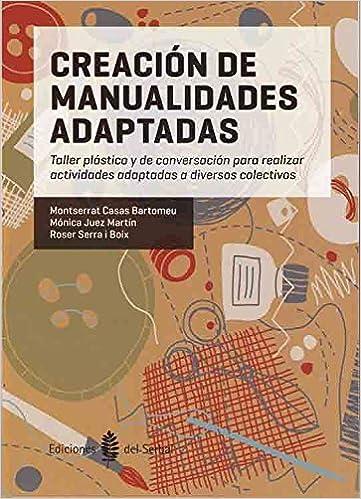 Creacion De Manualidades Adaptadas Taller Plastico Y De
