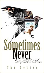 Sometimes Never: The Series Box Set (English Edition)