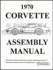 1970 corvette factory assembly manual chevrolet motor division rh amazon com 1972 Corvette 1970 corvette factory service manual