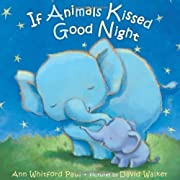 If Animals Kissed Good Night by Ann Whitford Paul (2014-06-03)