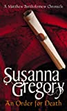 Front cover for the book An Order for Death by Susanna Gregory