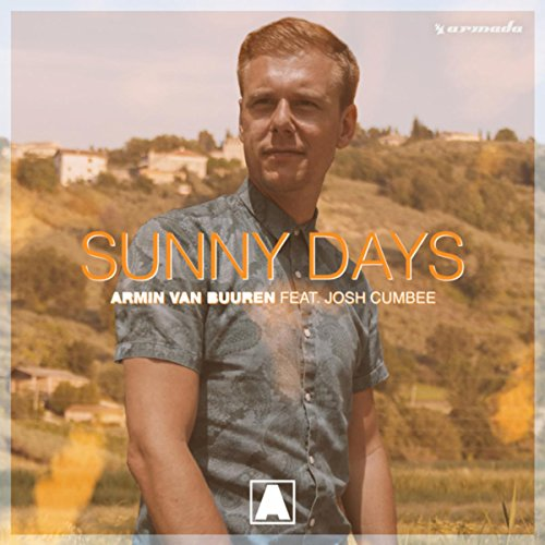 Armin van Buuren - Sunny Days (feat. Josh Cumbee) [Single] (2017) [WEB FLAC] Download