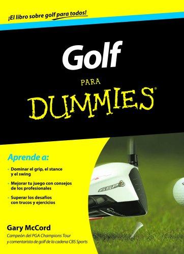 Golf para Dummies (Spanish Edition)