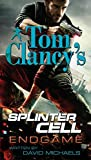 Endgame (Tom Clancy's Splinter Cell #6) by Tom Clancy (2009-12-01)