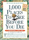 1000 Places to See Before You Die (1,000... Before You Die Books)