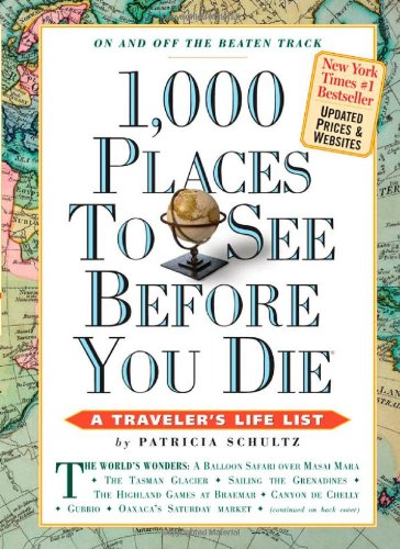 Places 1000 (1,000 Places to See Before You Die (1,000 Before You Die))