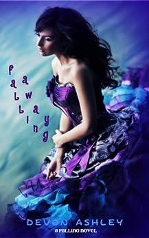 Falling Away (Falling #2) (English Edition) por [Ashley, Devon]