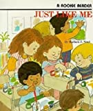 img - for Just Like Me (Rookie Readers) book / textbook / text book
