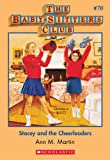 Stacey and the Cheerleaders (Baby-Sitters Club, 70) by Ann M. Martin front cover