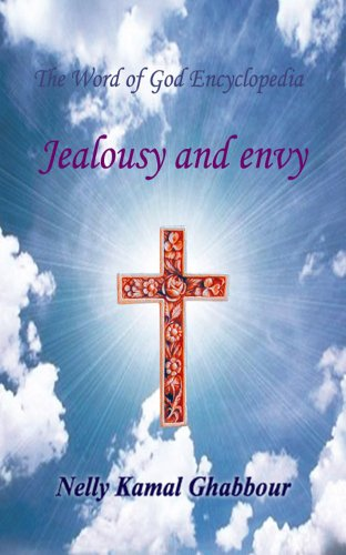 PDF Jealousy and Envy (The Word of God Encyclopedia Book 8)