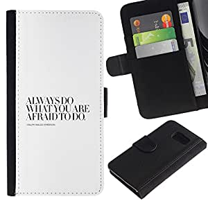 Paccase / Billetera de Cuero Caso del tirón Titular de la tarjeta Carcasa Funda para - Do Afraid Motivational Awe Inspiring Quote - Samsung Galaxy S6 SM-G920