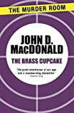 Front cover for the book The Brass Cupcake by John D. MacDonald
