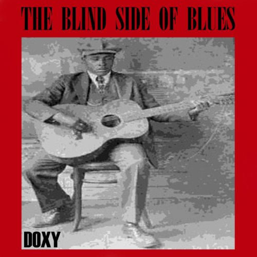 The Blind Side of Blues (Doxy ...