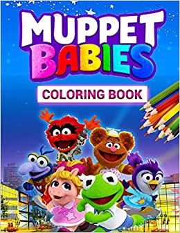 Amazon Com Muppet Babies Coloring Book Great Coloring Book With