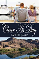 Clear As Day (The River Book 2) Kindle Edition